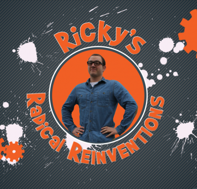 Ricky's Radical Reinventions